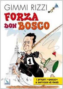 Copertina di 'Forza Don Bosco'