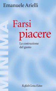 Copertina di 'Farsi piacere'