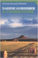 Il conservatore - Gordimer Nadine