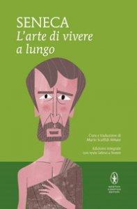 Copertina di 'L' arte di vivere a lungo. Testo latino a fronte. Ediz. integrale'