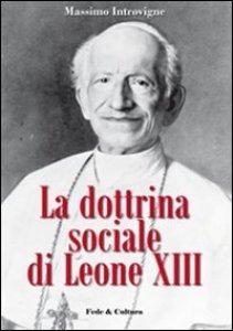 Copertina di 'La dottrina sociale di Leone XIII'