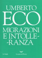 Migrazioni e intolleranza - Umberto Eco