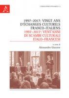 1997-2017: vingt ans d'échanges culturels franco-italiens-1997-2017: vent'anni di scambi culturali italo-francesi