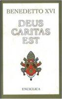 Deus caritas est - Benedetto XVI (Joseph Ratzinger)