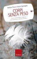 Corpi senza peso - Stefano Vicari, Ilaria Caprioglio