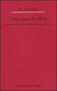 Copertina di 'Dalla parte dei Sileni. Percorsi nella letteratura italiana del Cinque e Seicento'