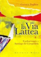 La Via Lattea - Carmen Pugliese