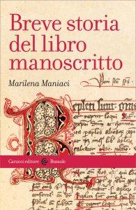 Copertina di 'Breve storia del libro manoscritto'