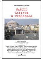 Napoli lettera a Francesco - Milone Massimo E.