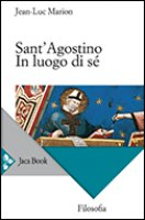 Sant'Agostino - Jean-Luc Marion
