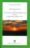 Discernimento e accompagnamento spirituale negli scritti di André Louf - Alessandro Saraco