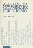 Governare per l'uomo - Aldo Moro