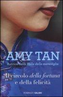 Il circolo della fortuna e della felicità - Tan Amy