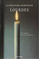 Lourdes - Borghese Alessandra