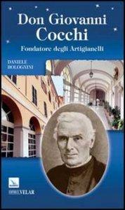 Copertina di 'Don Giovanni Cocchi. Fondatore degli Artigianelli'