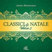 Classici di Natale - Volume 2 - Andrea Montepaone
