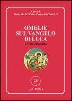 Omelie sul Vangelo di Luca - Maritano Mario, Dal Covolo Enrico
