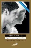 Vizi e virtù - Alejandro Ortega Trillo