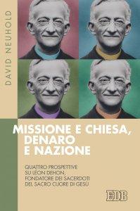 Copertina di 'Missione e Chiesa, denaro e nazione'