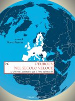 L'Europa nel secolo veloce - Marco Piantini