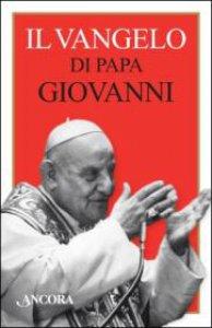 Copertina di 'Il Vangelo di papa Giovanni'