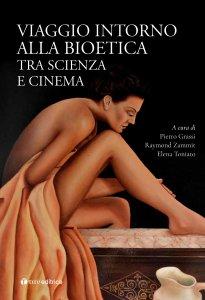 Copertina di 'Viaggio intorno  alla Bioetica'
