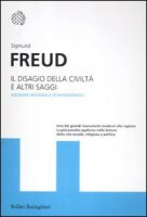 Il disagio della civilità e altri saggi - Freud Sigmund