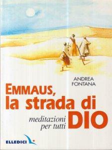 Copertina di 'Emmaus, la strada di Dio.'