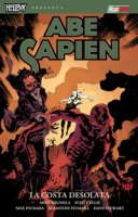 La costa desolata. Abe Sapien - Mignola Mike, Allie Scott