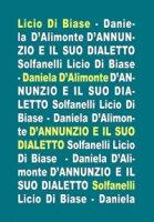D'Annunzio e il suo dialetto - Licio Di Biase, Daniela D'Alimonte