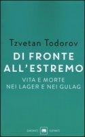 Di fronte all'estremo - Todorov Tzvetan