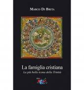 La famiglia cristiana - Marco Di Brita