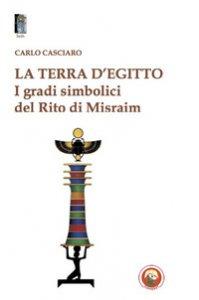 Copertina di 'La terra d'Egitto. I gradi simbolici del rito di Misraim'
