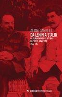 Da Lenin a Stalin. La formazione del sistema di potere sovietico 1923-1927 - Giannuli Aldo