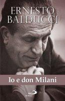Io e don Milani - Ernesto Balducci