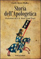 Storia dell'apologetica - Dulles Avery
