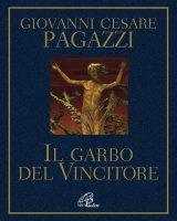 Il garbo del Vincitore - Giovanni Cesare Pagazzi