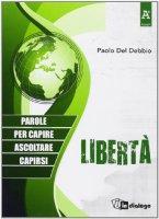 Libertà - Paolo Del Debbio