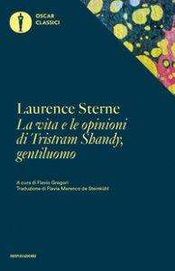 Copertina di 'La vita e le opinioni di Tristram Shandy, gentiluomo'