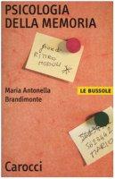 Psicologia della memoria - Brandimonte M. Antonella