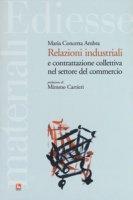 Relazioni industriali e contrattazione collettiva nel settore del commercio - Ambra Maria Concetta