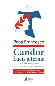Copertina di 'Candor Lucis aeternae. Lettera apostolica in occasione del VII centenario della morte di Dante Alighieri'