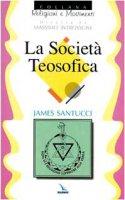 La società Teosofica - Santucci James, Zoccatelli Pierluigi