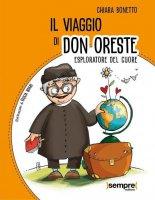 Il viaggio di don Oreste - Chiara Bonetto