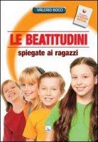 Le beatitudini spiegate ai ragazzi - Valerio Bocci