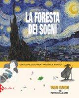 La foresta dei sogni. Ediz. a colori - Elschner Géraldine, Mansot Frédérick