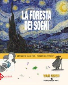 Copertina di 'La foresta dei sogni. Ediz. a colori'