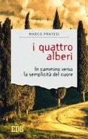 I quattro alberi - Marco Pratesi