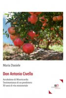 Don Antonio Civello - Daniele Maria