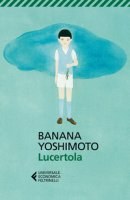 Lucertola - Yoshimoto Banana